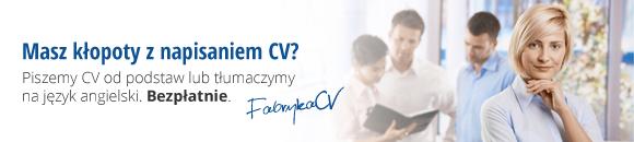 Fabryka CV - Pomagamy bezpłatnie w pisaniu CV lub tłumaczeniu na język angielski